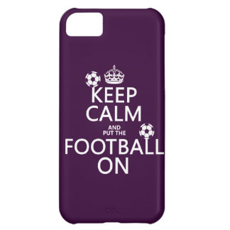 Keep Calm and (put the) Football On (customizable) iPhone 5C Case