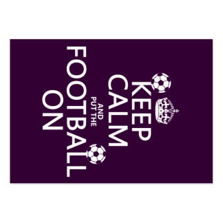 Keep Calm and (put the) Football On (customizable) Pack Of Chubby Business Cards