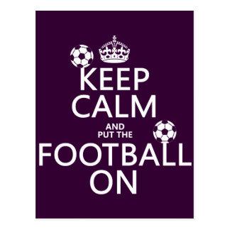 Keep Calm and (put the) Football On (customizable) Postcard
