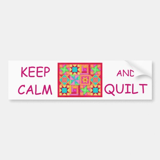 Keep Calm and Quilt Multi Block Patchwork Quilt Bumper Stickers