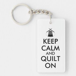 Keep Calm and Quilt On Sewing Thimble Needles Rectangle Acrylic Key Chains