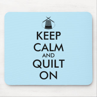 Keep Calm and Quilt On Sewing Thimble Needles Mousepad