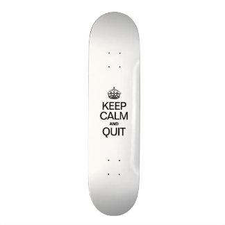 KEEP CALM AND QUIT CUSTOM SKATE BOARD