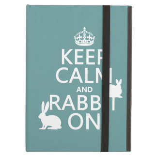 Keep Calm and Rabbit On - all colors Case For iPad Air
