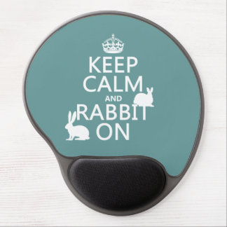 Keep Calm and Rabbit On - all colors Gel Mouse Mat