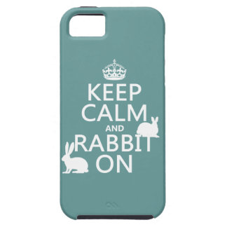 Keep Calm and Rabbit On - all colors iPhone 5 Cover