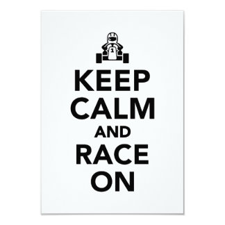 Keep calm and race on 9 cm x 13 cm invitation card