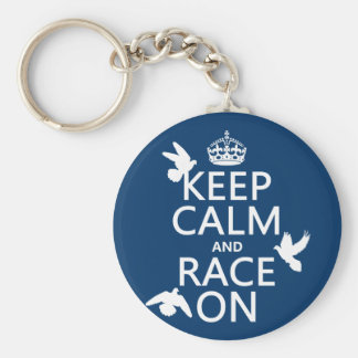 Keep Calm and Race On (Pigeons) (all colors) Key Ring