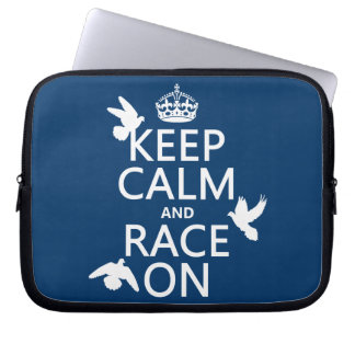 Keep Calm and Race On (Pigeons) (all colors) Laptop Sleeve