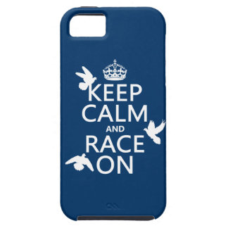 Keep Calm and Race On (Pigeons) (all colors) Tough iPhone 5 Case