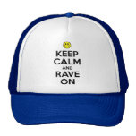 Keep Calm And Rave On Cap
