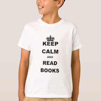 KEEP CALM AND READ BOOKS.png T-Shirt