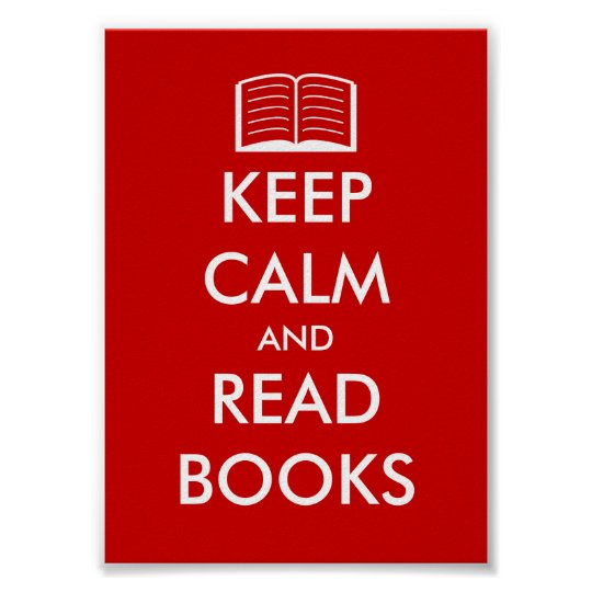 Keep calm and read books poster for book lovers