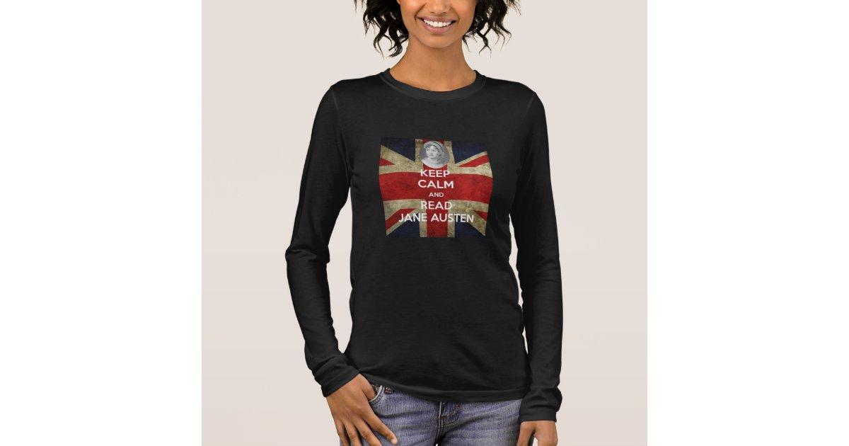 60f2f2296 Keep Calm and Read Jane Austen Union Jack Long Sleeve T-Shirt | Zazzle.co.uk