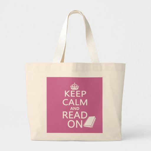 Keep Calm and Read On Bag