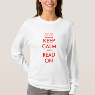 Keep calm and read on | Cute shirt for women