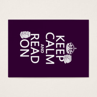 Keep Calm and Read On (in any color)