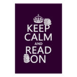 Keep Calm and Read On (in any colour) Poster