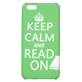 Keep Calm and Read On Case For iPhone 5C