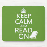 Keep Calm and Read On Mouse Pads