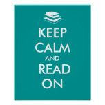 Keep Calm and Read On Poster Template Custom