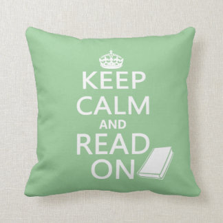 Keep Calm and Read On Throw Pillow