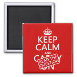 Keep Calm and Read The Question (all colors) Fridge Magnet