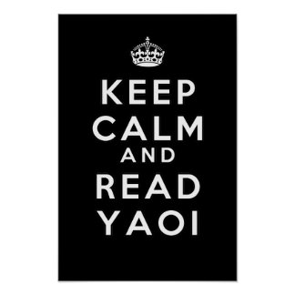Keep Calm and Read Yaoi Poster