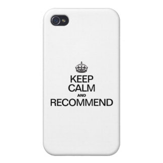 KEEP CALM AND RECOMMEND CASE FOR iPhone 4