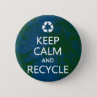 Keep Calm and Recycle 6 Cm Round Badge
