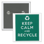 Keep Calm and Recycle Pinback Button