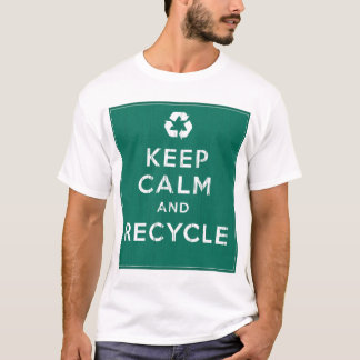 Keep Calm and Recycle T-Shirt