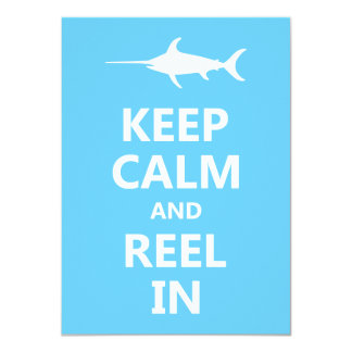 Keep Calm and Reel In 11 Cm X 16 Cm Invitation Card