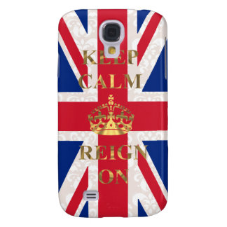 Keep calm and reign on galaxy s4 case