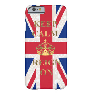Keep calm and reign on iPhone 6 case
