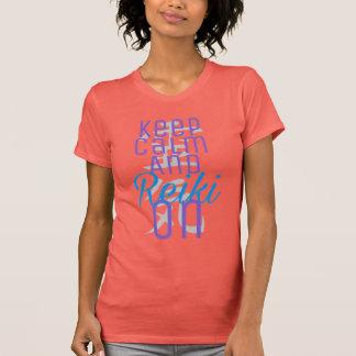 Keep Calm and Reiki On T-Shirt