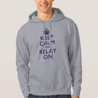 Keep Calm and Relay On Hoodie