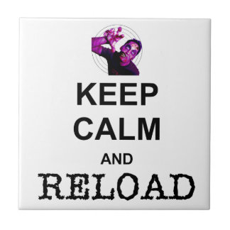 KEEP CALM AND RELOAD TILES