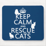 Keep Calm and Rescue Cats (in any colour)
