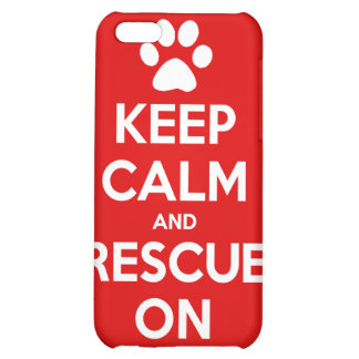 Keep Calm And Rescue On Animal Rescue Cover For iPhone 5C