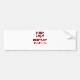 Keep Calm and Restart your PC Bumper Sticker