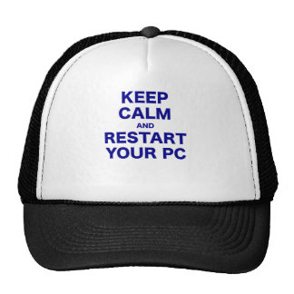 Keep Calm and Restart your PC Trucker Hats