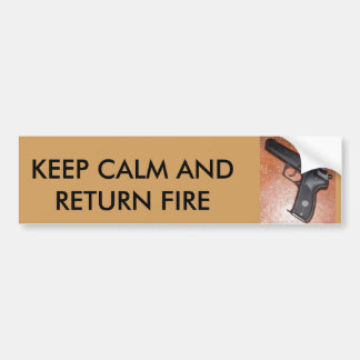 Keep Calm and Return Fire Bumper Sticker