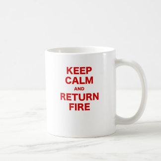 Keep Calm and Return Fire Coffee Mug