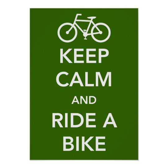 Keep Calm and Ride a Bike Poster