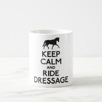 Keep calm and ride dressage coffee mug