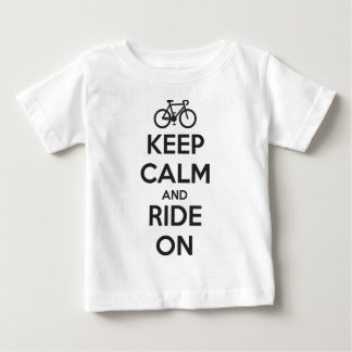 Keep calm and ride on baby T-Shirt