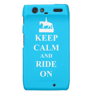 Keep calm and ride on blue droid RAZR cases