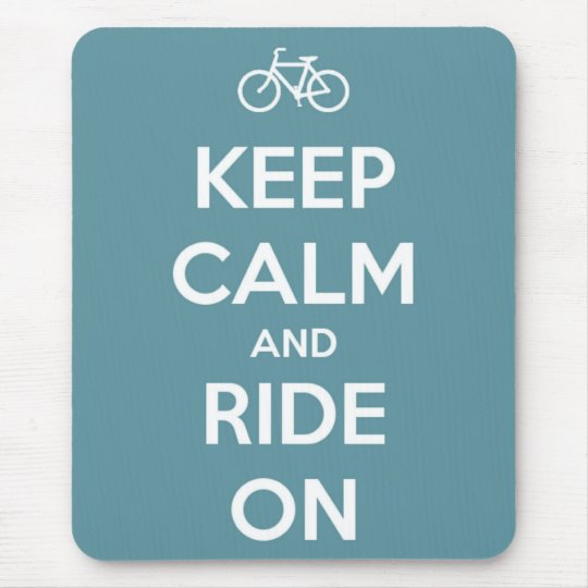 Keep Calm and Ride On Blue Mouse Mat
