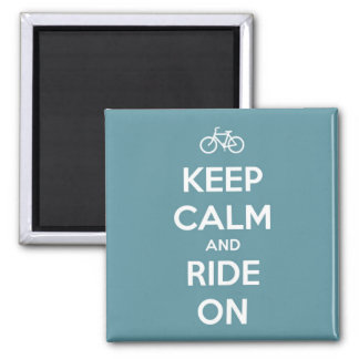 Keep Calm and Ride On Blue Square Magnet